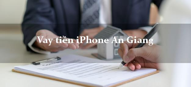 Vay tiền iPhone An Giang