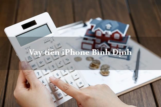 Vay tiền iPhone Bình Định