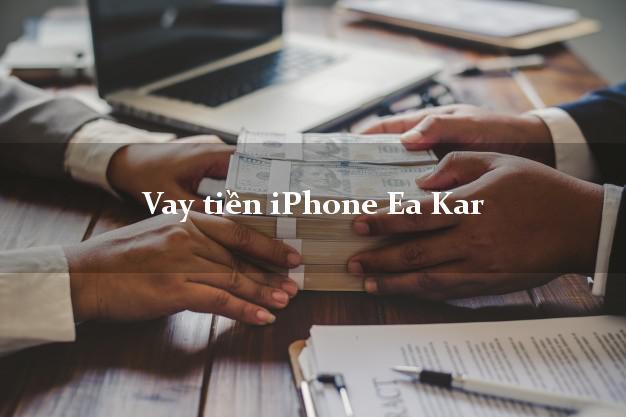 Vay tiền iPhone Ea Kar Đắk Lắk