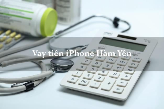 Vay tiền iPhone Hàm Yên Tuyên Quang