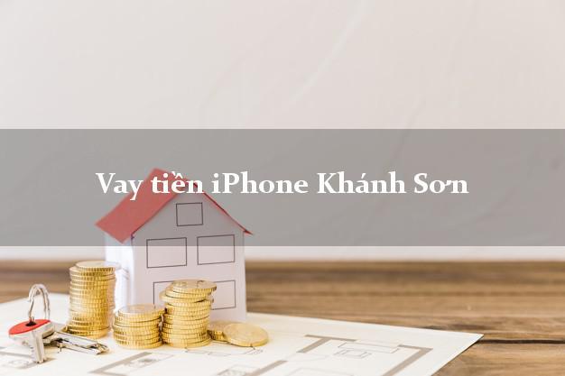 Vay tiền iPhone Khánh Sơn Khánh Hòa