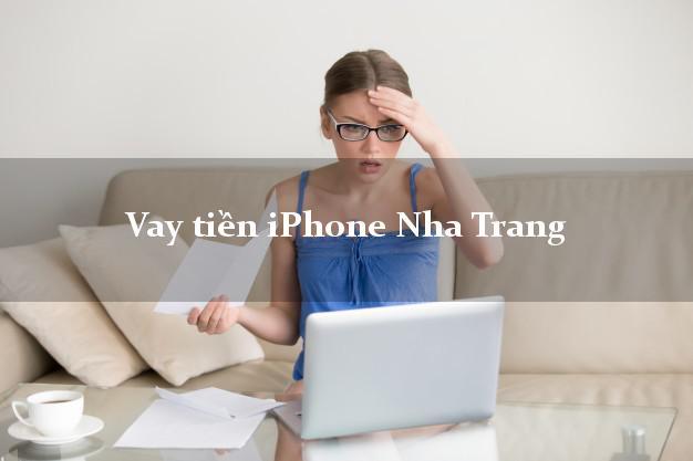 Vay tiền iPhone Nha Trang Khánh Hòa