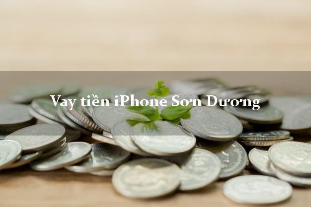 Vay tiền iPhone Sơn Dương Tuyên Quang