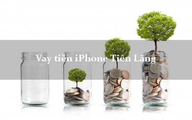 Vay tiền iPhone Tiên Lãng Hải Phòng